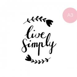Live simply - A3