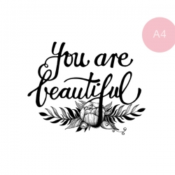 You are beautiful - A4